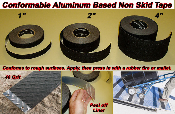 "Conformable Aluminum Based Non Skid Tape - 1"" - 12"" - (CASES)"